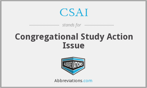 CSAI - Congregational Study Action Issue