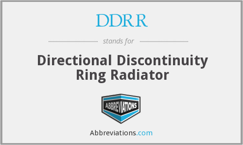 DDRR - Directional Discontinuity Ring Radiator