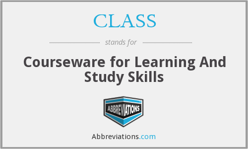 CLASS - Courseware for Learning And Study Skills