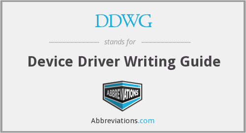 DDWG - Device Driver Writing Guide