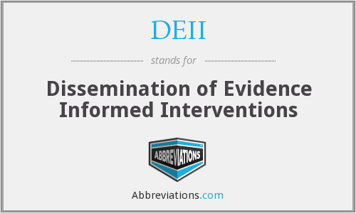 DEII - Dissemination of Evidence Informed Interventions