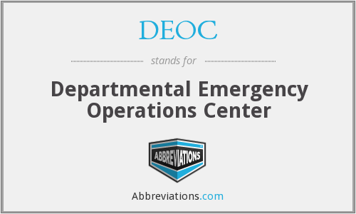 DEOC - Departmental Emergency Operations Center