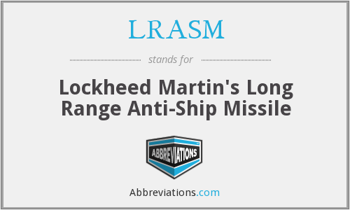 What does LRASM stand for?