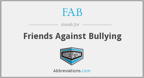 FAB - Friends Against Bullying