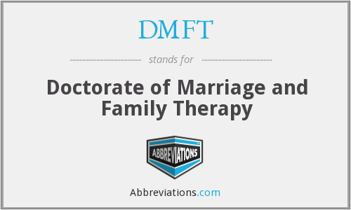 DMFT - Doctorate of Marriage and Family Therapy