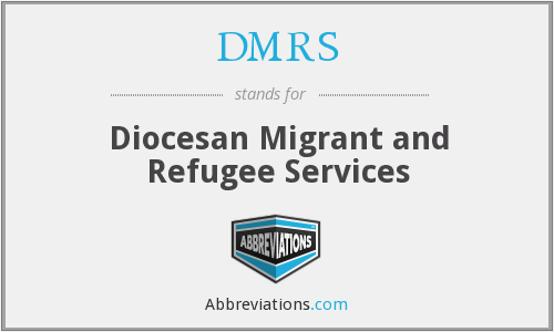 DMRS - Diocesan Migrant and Refugee Services