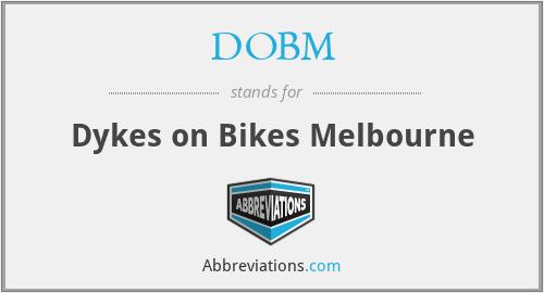 DOBM - Dykes on Bikes Melbourne