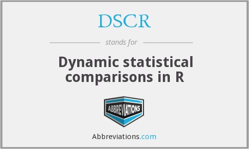 DSCR - Dynamic statistical comparisons in R