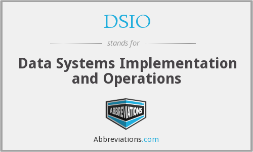 What does DSIO stand for?
