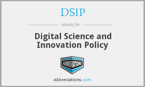 DSIP - Digital Science and Innovation Policy
