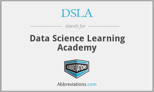 DSLA - Data Science Learning Academy