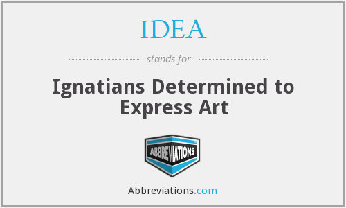 IDEA - Ignatians Determined to Express Art