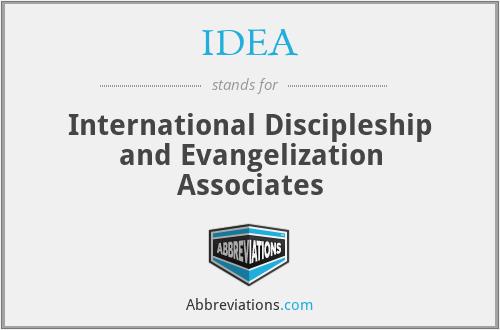 IDEA - International Discipleship and Evangelization Associates