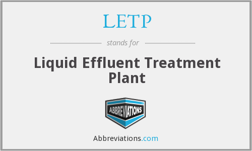 LETP - Liquid Effluent Treatment Plant
