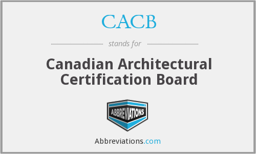 CACB - Canadian Architectural Certification Board