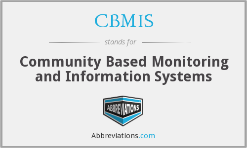 What does CBMIS stand for?