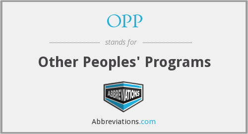 OPP - Other Peoples' Programs