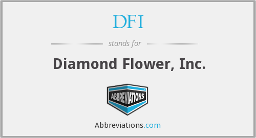 DFI - Diamond Flower, Inc.
