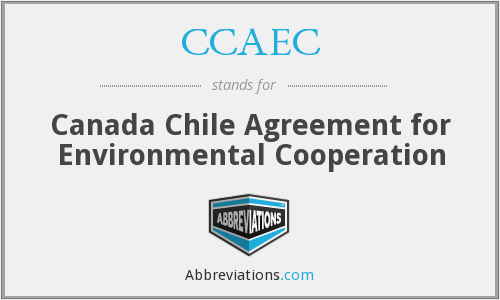 CCAEC - Canada Chile Agreement for Environmental Cooperation