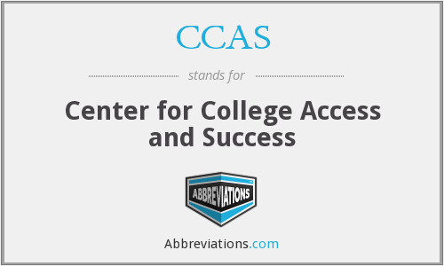 CCAS - Center for College Access and Success