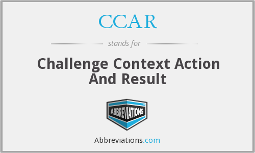 CCAR - Challenge Context Action And Result
