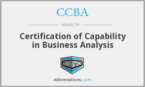 CCBA - Certification of Capability in Business Analysis