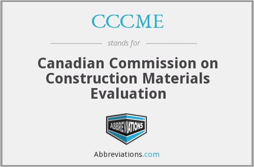 CCCME - Canadian Commission on Construction Materials Evaluation