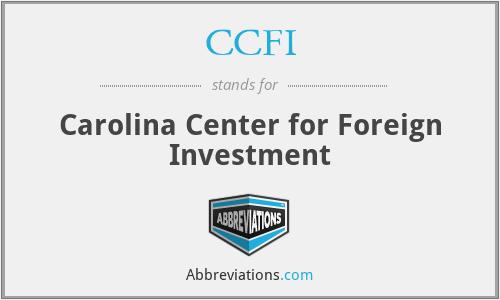 CCFI - Carolina Center for Foreign Investment