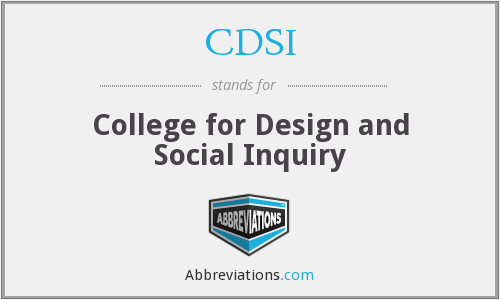 Cdsi College For Design And Social Inquiry