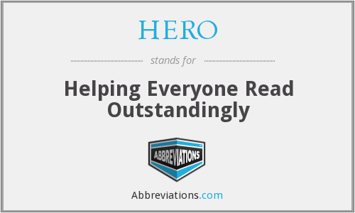 HERO - Helping Everyone Read Outstandingly