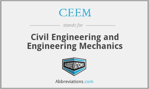CEEM - Civil Engineering and Engineering Mechanics