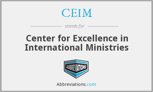CEIM - Center for Excellence in International Ministries