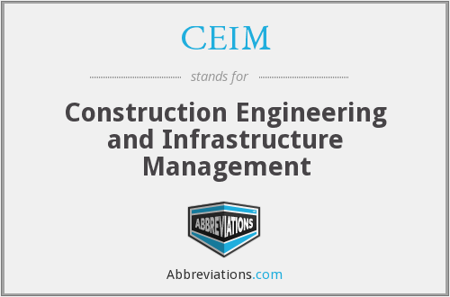CEIM - Construction Engineering and Infrastructure Management