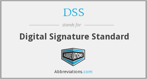 DSS - Digital Signature Standard