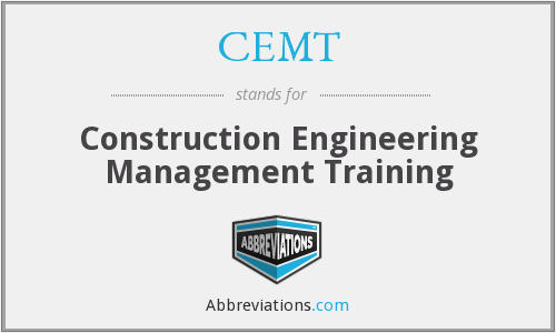 CEMT - Construction Engineering Management Training