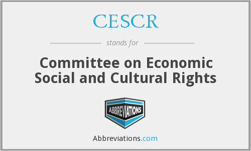 CESCR - Committee on Economic Social and Cultural Rights