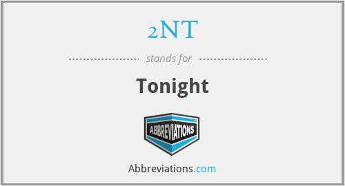 2NT - Tonight
