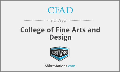 CFAD - College of Fine Arts and Design