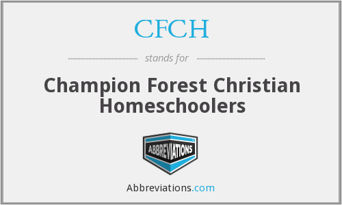 CFCH - Champion Forest Christian Homeschoolers