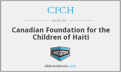 CFCH - Canadian Foundation for the Children of Haiti