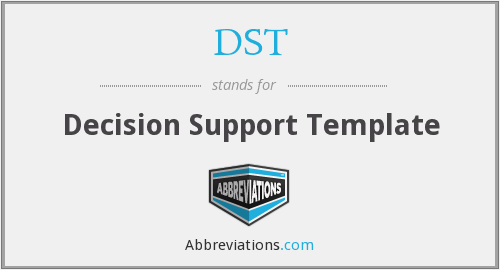 DST - Decision Support Template