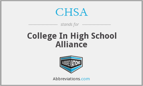 What does CHSA stand for?