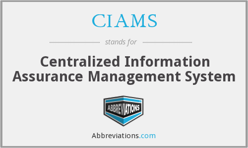 CIAMS - Centralized Information Assurance Management System