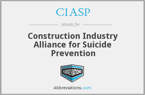 CIASP - Construction Industry Alliance for Suicide Prevention