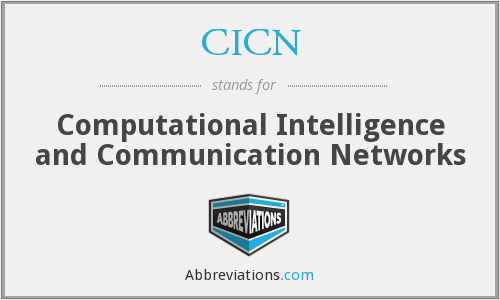 What does CICN stand for?