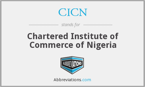 CICN - Chartered Institute of Commerce of Nigeria