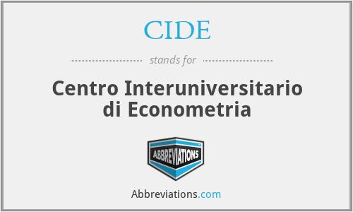 CIDE - Centro Interuniversitario di Econometria