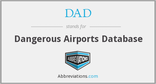 DAD - Dangerous Airports Database