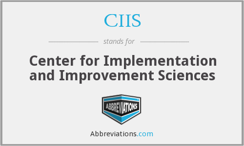 CIIS - Center for Implementation and Improvement Sciences