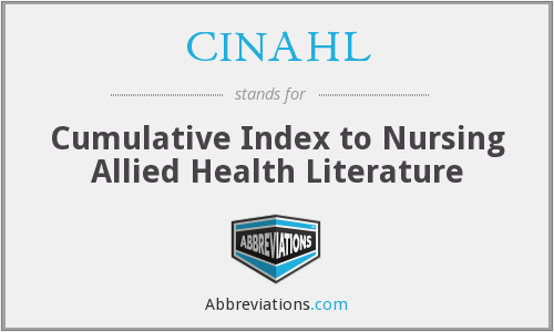 CINAHL - Cumulative Index to Nursing Allied Health Literature
